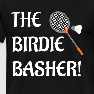 The Birdie Basher Badminton Player Racket T-Shirt T-Shirts - Men's Premium T-Shirt