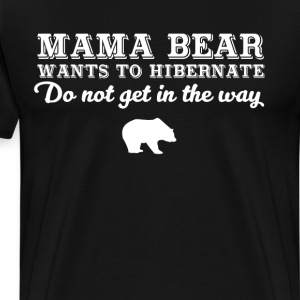 Mama Bear T Shirts Spreadshirt