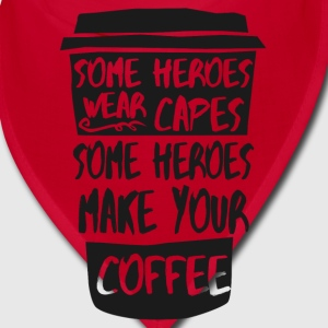 Heroes make your coffee Caps - Bandana