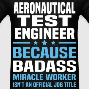 Aeronautical Test Engineer Tshirt - Men's T-Shirt