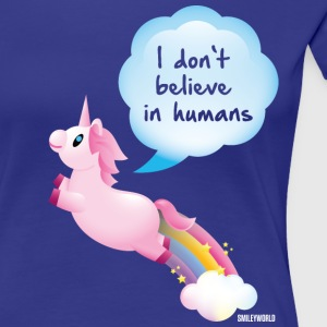 SmileyWorld Unicorns Do Not Believe In Humans - Women's Premium T-Shirt