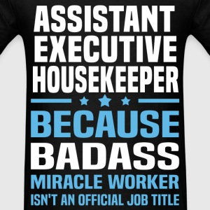Assistant Executive Housekeeper Tshirt - Men's T-Shirt