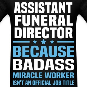 Assistant Funeral Director Tshirt - Men's T-Shirt