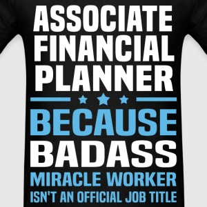 Associate Financial Planner Tshirt - Men's T-Shirt