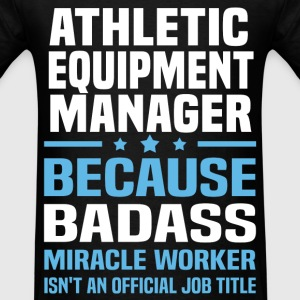 Athletic Equipment Manager Tshirt - Men's T-Shirt