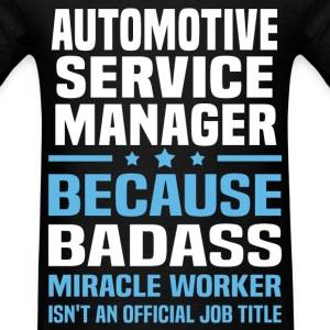 Automotive Service Manager Tshirt - Men's T-Shirt