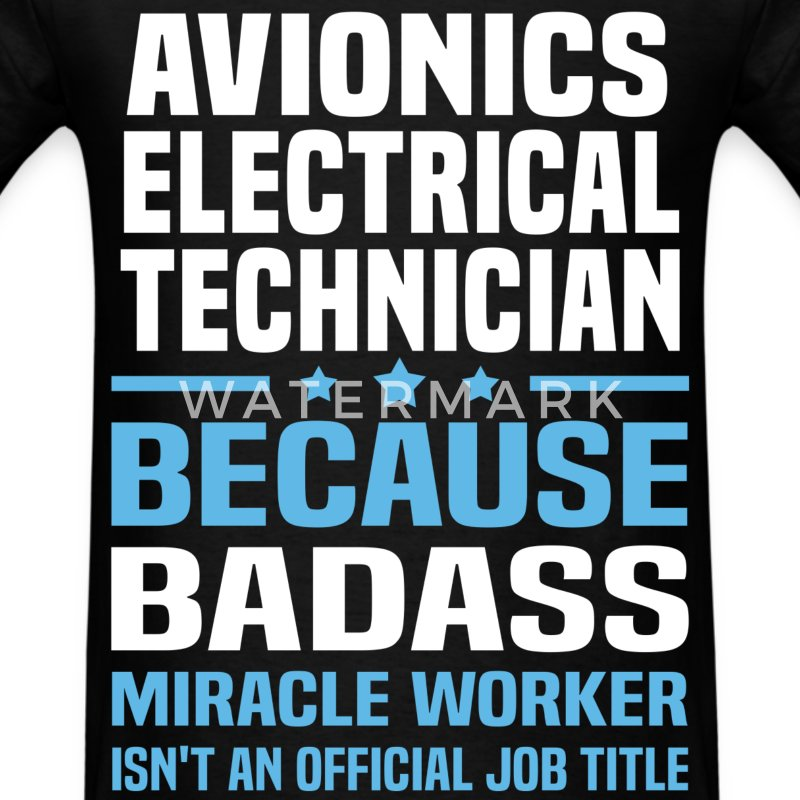Avionics Electrical Technician Tshirt - Men's T-Shirt
