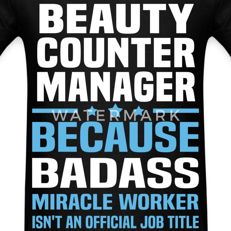 Beauty Counter Manager Tshirt - Men's T-Shirt