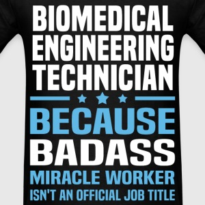 Biomedical Engineering Technician Tshirt - Men's T-Shirt