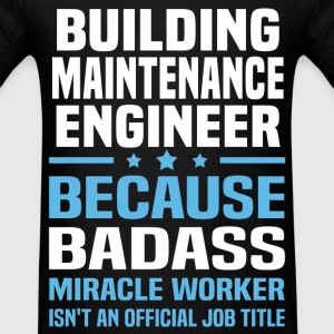 Building Maintenance Engineer Tshirt - Men's T-Shirt