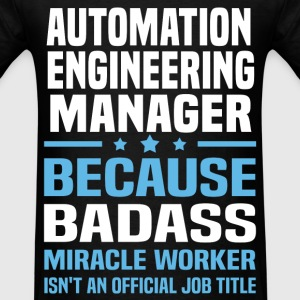 Automation Engineering Manager Tshirt - Men's T-Shirt