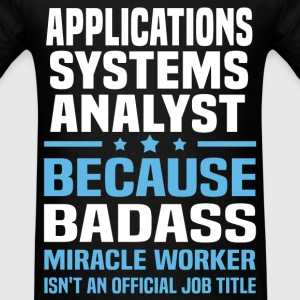 Applications Systems Analyst Tshirt - Men's T-Shirt