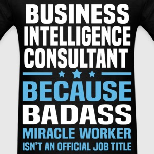 Business Intelligence Consultant Tshirt - Men's T-Shirt