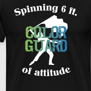 Spinning 6 Ft of Attitude Color Guard Pride  T-Shirts - Men's Premium T-Shirt