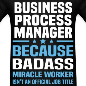 Business Process Manager Tshirt - Men's T-Shirt