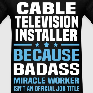 Cable Television Installer Tshirt - Men's T-Shirt