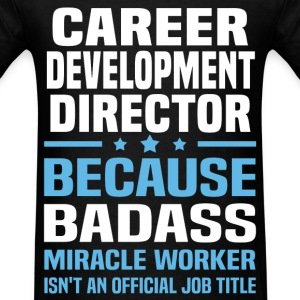 Career Development Director Tshirt - Men's T-Shirt