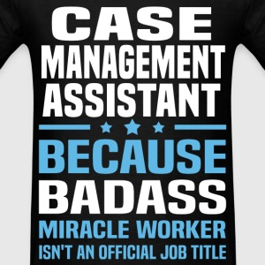 Case Management Assistant Tshirt - Men's T-Shirt