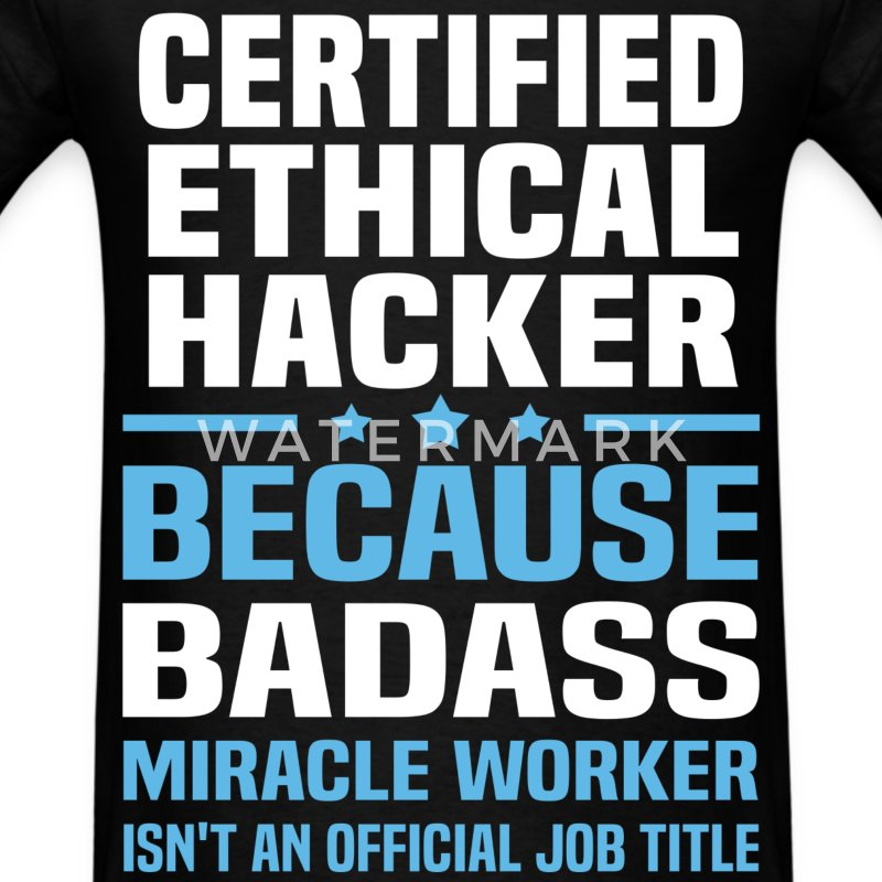 Certified Ethical Hacker Tshirt - Men's T-Shirt