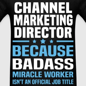 Channel Marketing Director Tshirt - Men's T-Shirt
