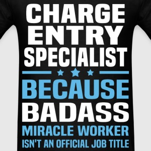 Charge Entry Specialist Tshirt - Men's T-Shirt