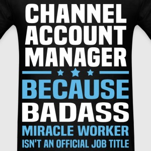 Channel Account Manager Tshirt - Men's T-Shirt