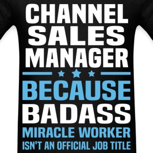 Channel Sales Manager Tshirt - Men's T-Shirt