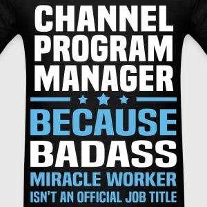 Channel Program Manager Tshirt - Men's T-Shirt