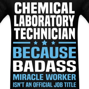 Chemical Laboratory Technician Tshirt - Men's T-Shirt
