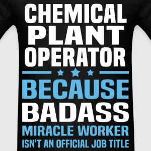 Chemical Plant Operator Tshirt - Men's T-Shirt