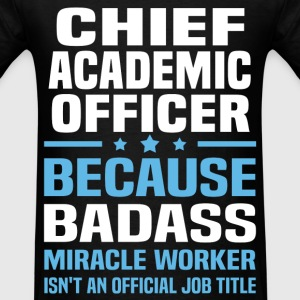 Chief Academic Officer Tshirt - Men's T-Shirt