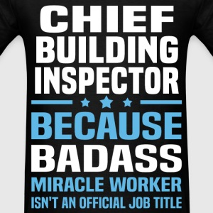 Chief Building Inspector Tshirt - Men's T-Shirt
