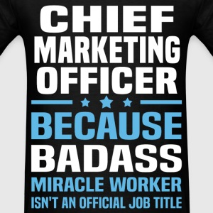 Chief Marketing Officer Tshirt - Men's T-Shirt