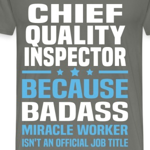 Chief Quality Inspector Tshirt - Men's Premium T-Shirt
