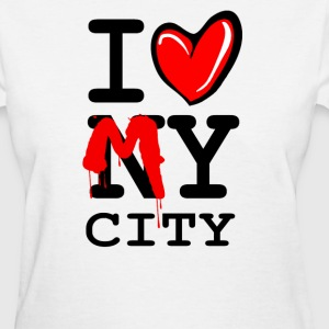 I LOVE MY CITY - Women's T-Shirt