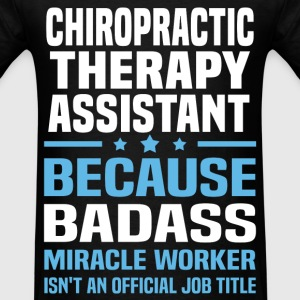 Chiropractic Therapy Assistant Tshirt - Men's T-Shirt