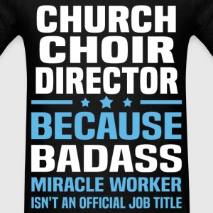 Church Choir Director Tshirt - Men's T-Shirt