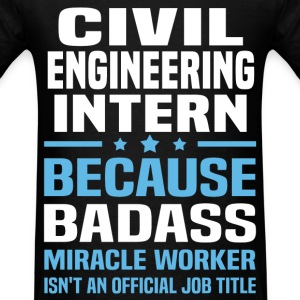 Civil Engineering Intern Tshirt - Men's T-Shirt