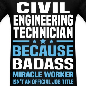 Civil Engineering Technician Tshirt - Men's T-Shirt