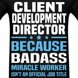 Client Development Director Tshirt - Men's T-Shirt
