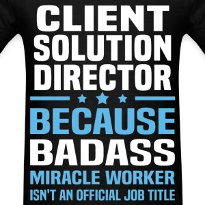 Client Solution Director Tshirt - Men's T-Shirt