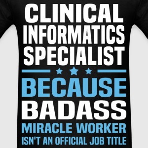 Clinical Informatics Specialist Tshirt - Men's T-Shirt