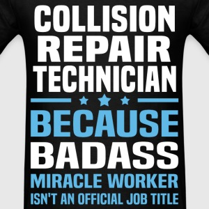 Collision Repair Technician Tshirt - Men's T-Shirt