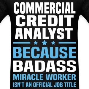 Commercial Credit Analyst Tshirt - Men's T-Shirt