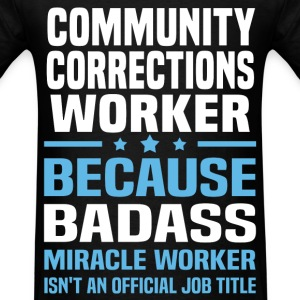 Community Corrections Worker Tshirt - Men's T-Shirt