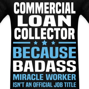 Commercial Loan Collector Tshirt - Men's T-Shirt