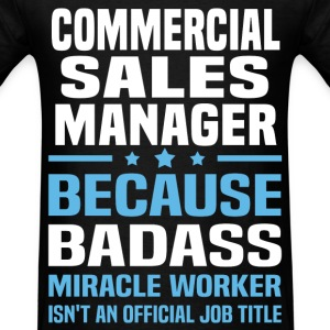 Commercial Sales Manager Tshirt - Men's T-Shirt