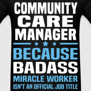 Community Care Manager Tshirt - Men's T-Shirt