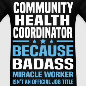 Community Health Coordinator Tshirt - Men's T-Shirt