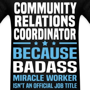 Community Relations Coordinator Tshirt - Men's T-Shirt